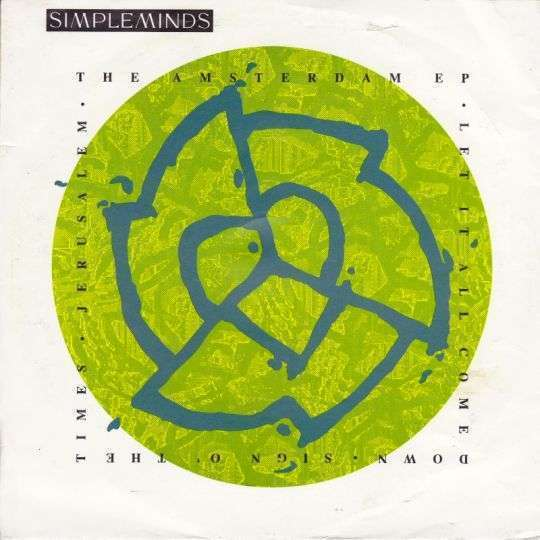 Coverafbeelding The Amsterdam Ep : Sign O' The Times - Simple Minds