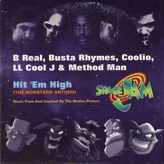 Coverafbeelding Hit 'em High (The Monstars' Anthem) - B Real, Busta Rhymes, Coolio, Ll Cool J & Method Man