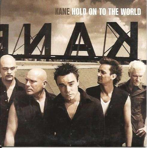 Coverafbeelding Kane - Hold On To The World