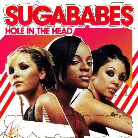 Coverafbeelding Hole In The Head - Sugababes