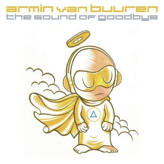 Coverafbeelding The Sound Of Goodbye - Armin Van Buuren
