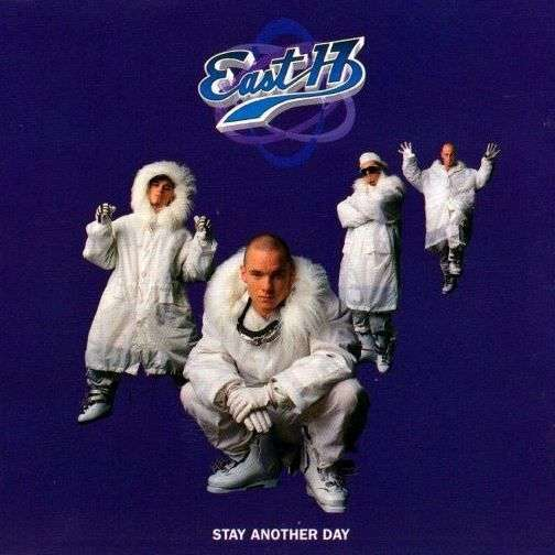 Coverafbeelding Stay Another Day - East 17
