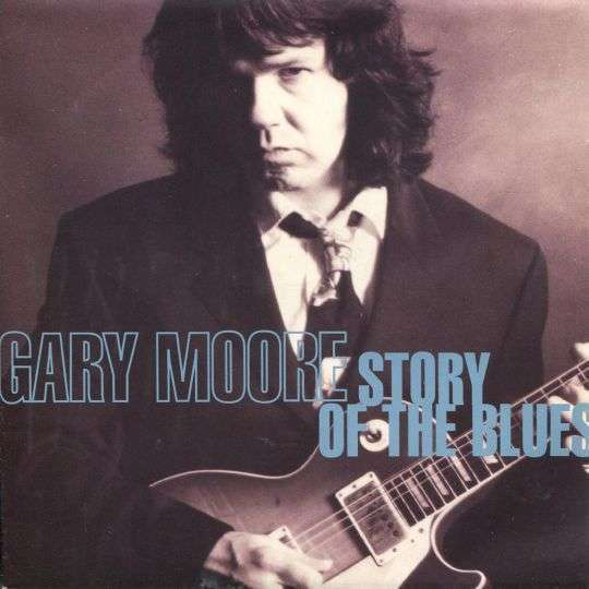 Coverafbeelding Story Of The Blues - Gary Moore