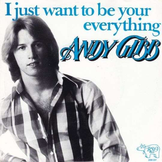 Coverafbeelding Andy Gibb - I Just Want To Be Your Everything