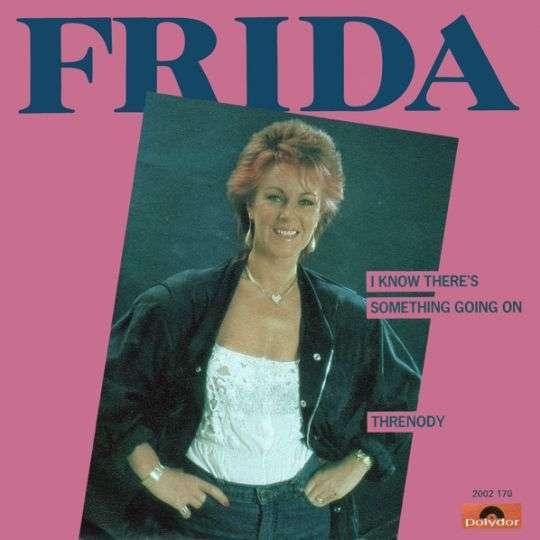 Coverafbeelding Frida - I Know There's Something Going On