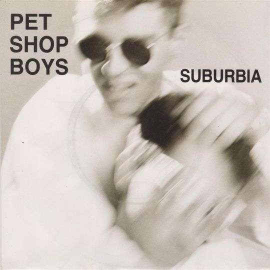 Coverafbeelding Suburbia - Pet Shop Boys