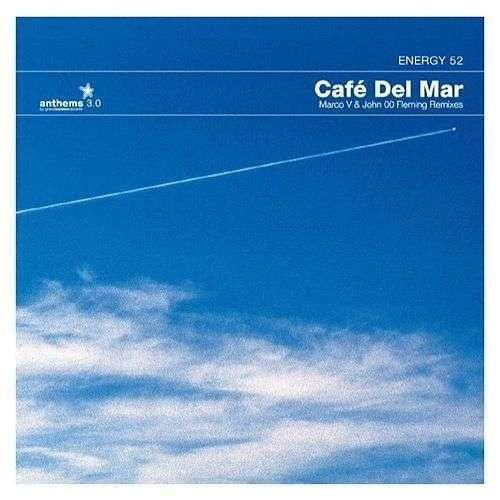 Coverafbeelding Energy 52 - Cafe Del Mar - Remixes