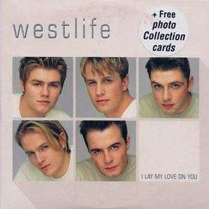 Coverafbeelding I Lay My Love On You - Westlife