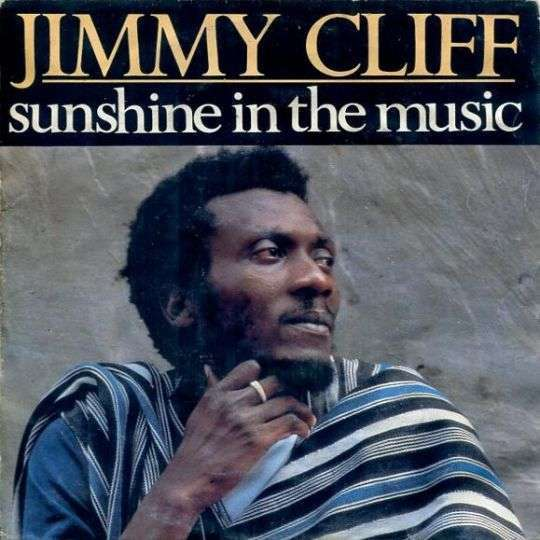 Coverafbeelding Sunshine In The Music - Jimmy Cliff