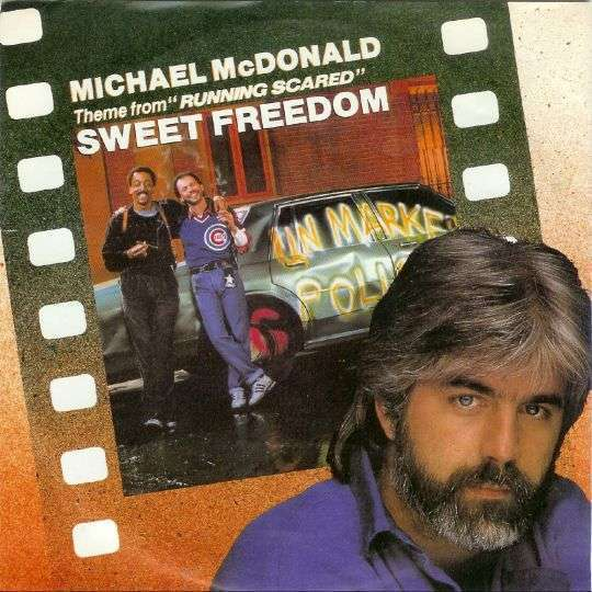 "Coverafbeelding Michael McDonald - Sweet Freedom - Theme From ""Running Scared"""