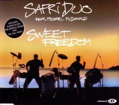 Coverafbeelding Sweet Freedom - Safri Duo Feat. Michael Mcdonald