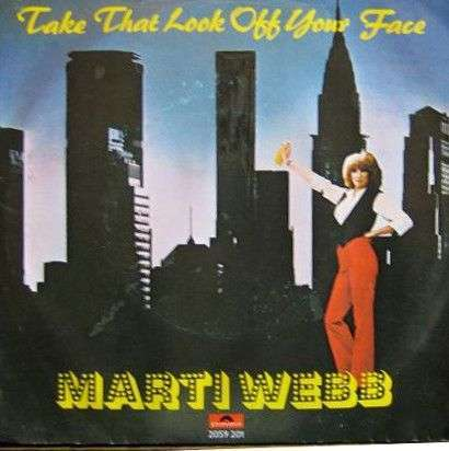 Coverafbeelding Marti Webb - Take That Look Off Your Face