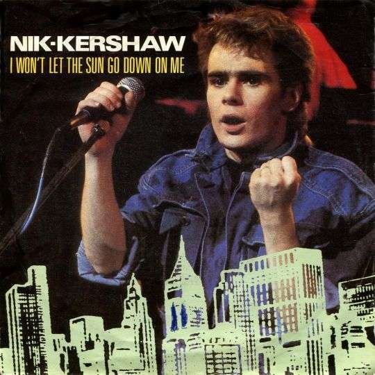 Coverafbeelding I Won't Let The Sun Go Down On Me - Nik-kershaw