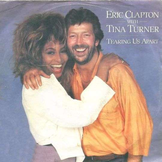 Coverafbeelding Tearing Us Apart - Eric Clapton With Tina Turner