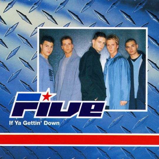 Coverafbeelding If Ya Gettin' Down - Five