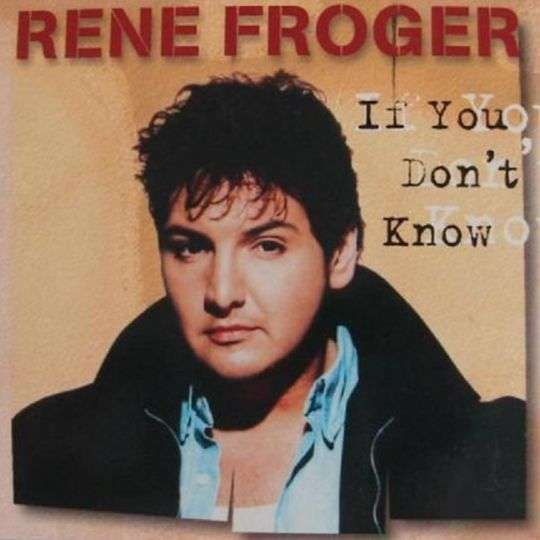 Coverafbeelding If You Don't Know - Rene Froger