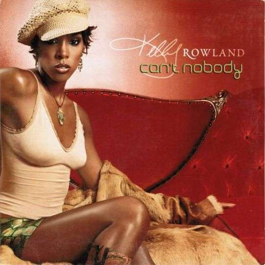 Coverafbeelding Can't Nobody - Kelly Rowland