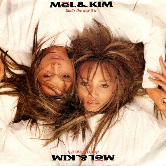 Coverafbeelding That's The Way It Is - Mel & Kim