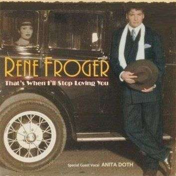 Coverafbeelding Rene Froger - special guest vocal Anita Doth - That's When I'll Stop Loving You