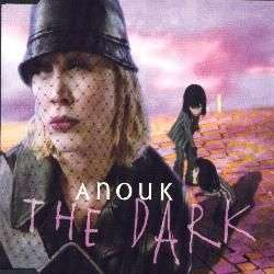 Coverafbeelding The Dark - Anouk