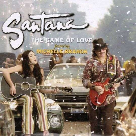 Coverafbeelding The Game Of Love - Santana Featuring Michelle Branch
