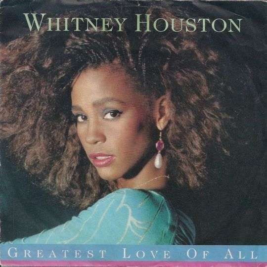 Coverafbeelding Greatest Love Of All - Whitney Houston