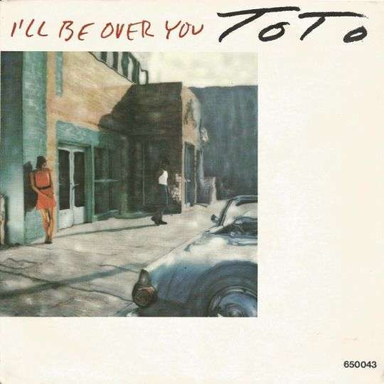 Coverafbeelding I'll Be Over You - Toto