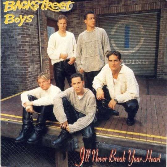 Coverafbeelding I'll Never Break Your Heart - Backstreet Boys