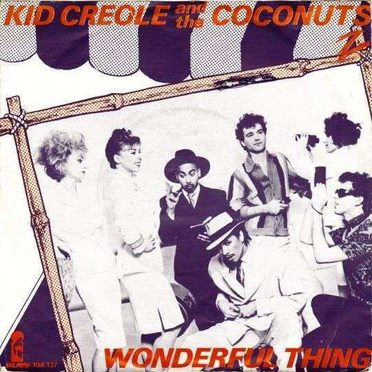 Coverafbeelding Wonderful Thing - Kid Creole And The Coconuts