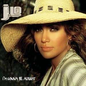 Coverafbeelding I'm Gonna Be Alright - J.lo