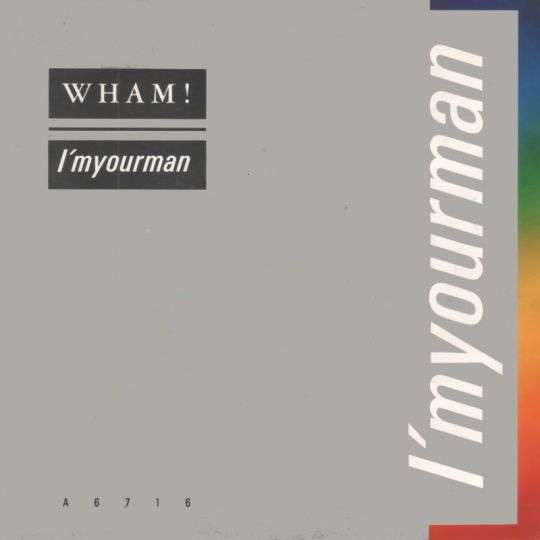 Coverafbeelding Wham! - I'm Your Man
