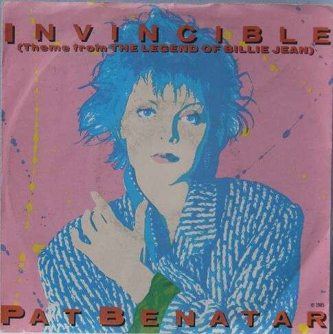 Coverafbeelding Invincible (Theme From The Legend Of Billie Jean) - Pat Benatar