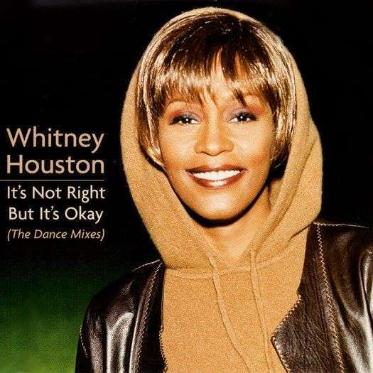 Coverafbeelding Whitney Houston - It's Not Right But It's Okay