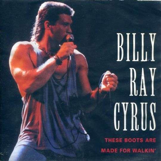 Coverafbeelding These Boots Are Made For Walkin' - Billy Ray Cyrus