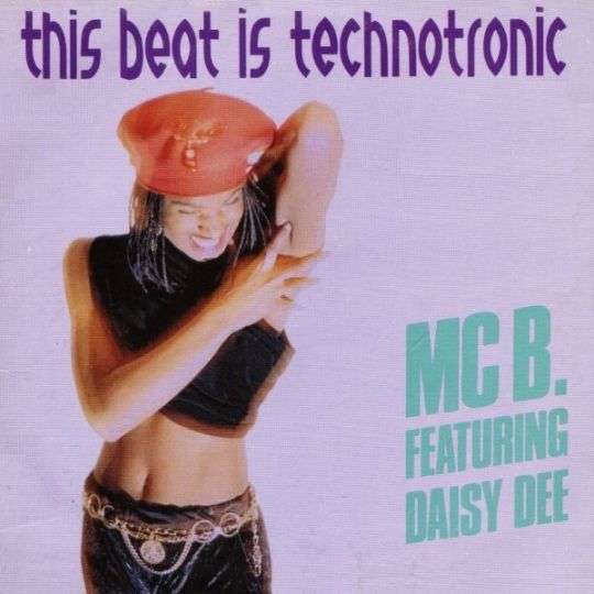 Coverafbeelding MC B. featuring Daisy Dee - This Beat Is Technotronic