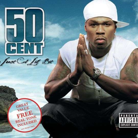 Coverafbeelding Just A Lil Bit - 50 Cent