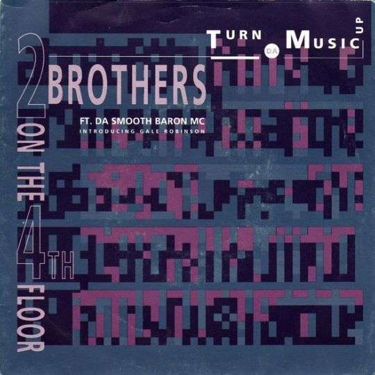 Coverafbeelding 2 Brothers On The 4th Floor ft. Da Smooth Baron MC introducing Gale Robinson - Turn