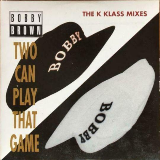 Coverafbeelding Two Can Play That Game - The K Klass Mixes - Bobby Brown