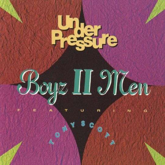 Coverafbeelding Under Pressure - Boyz Ii Men Featuring Tony Scott