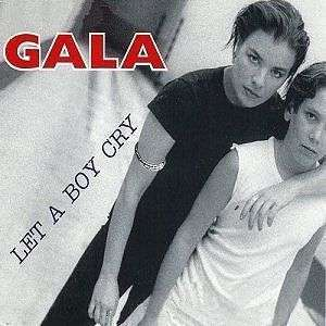 Coverafbeelding Let A Boy Cry - Gala