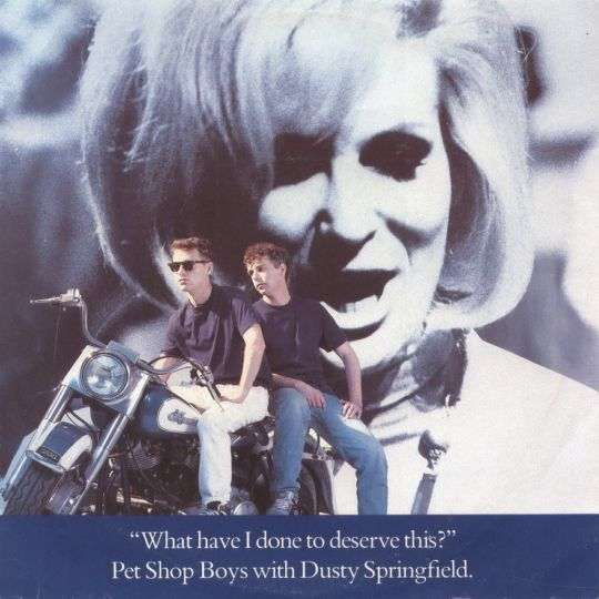Coverafbeelding What Have I Done To Deserve This? - Pet Shop Boys With Dusty Springfield