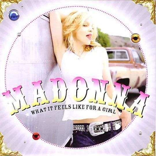Coverafbeelding What It Feels Like For A Girl - Madonna