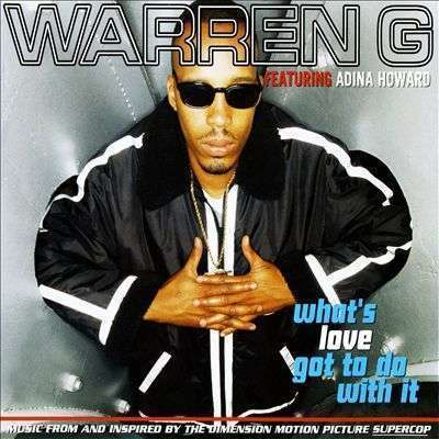 Coverafbeelding What's Love Got To Do With It - Warren G Featuring Adina Howard