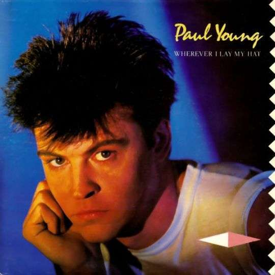 Coverafbeelding Wherever I Lay My Hat - Paul Young
