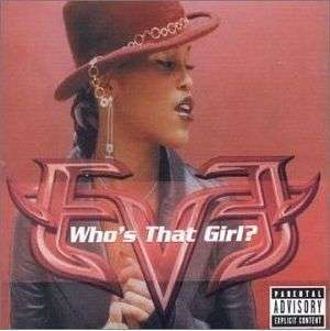 Coverafbeelding Who's That Girl? - Eve