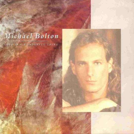 Coverafbeelding Love Is A Wonderful Thing - Michael Bolton