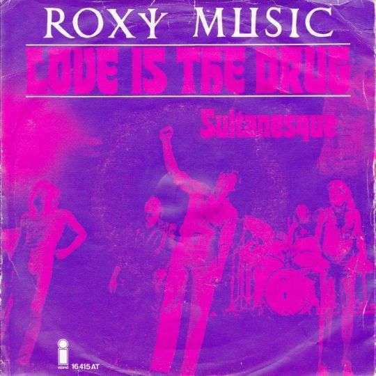 Coverafbeelding Love Is The Drug - Roxy Music