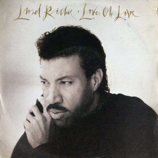 Coverafbeelding Love, Oh Love - Lionel Richie