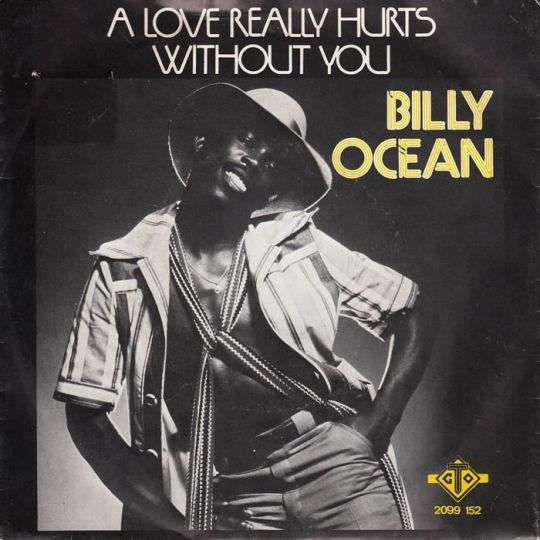 Coverafbeelding A Love Really Hurts Without You - Billy Ocean