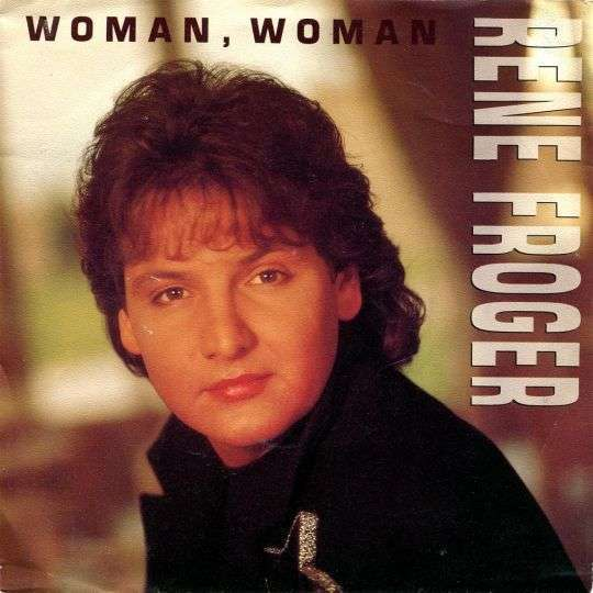 Coverafbeelding Woman, Woman - Rene Froger